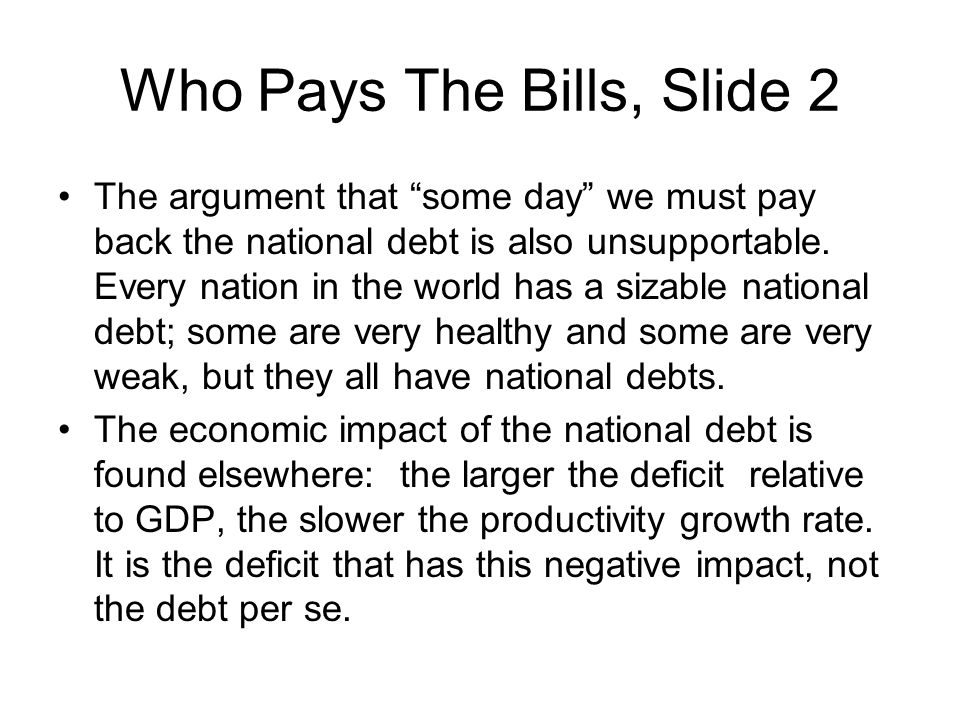 Who Pays The Bills, Slide 2