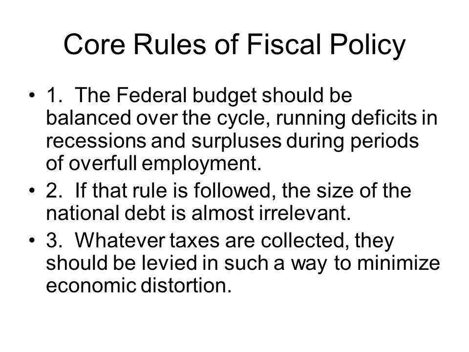 Core Rules of Fiscal Policy