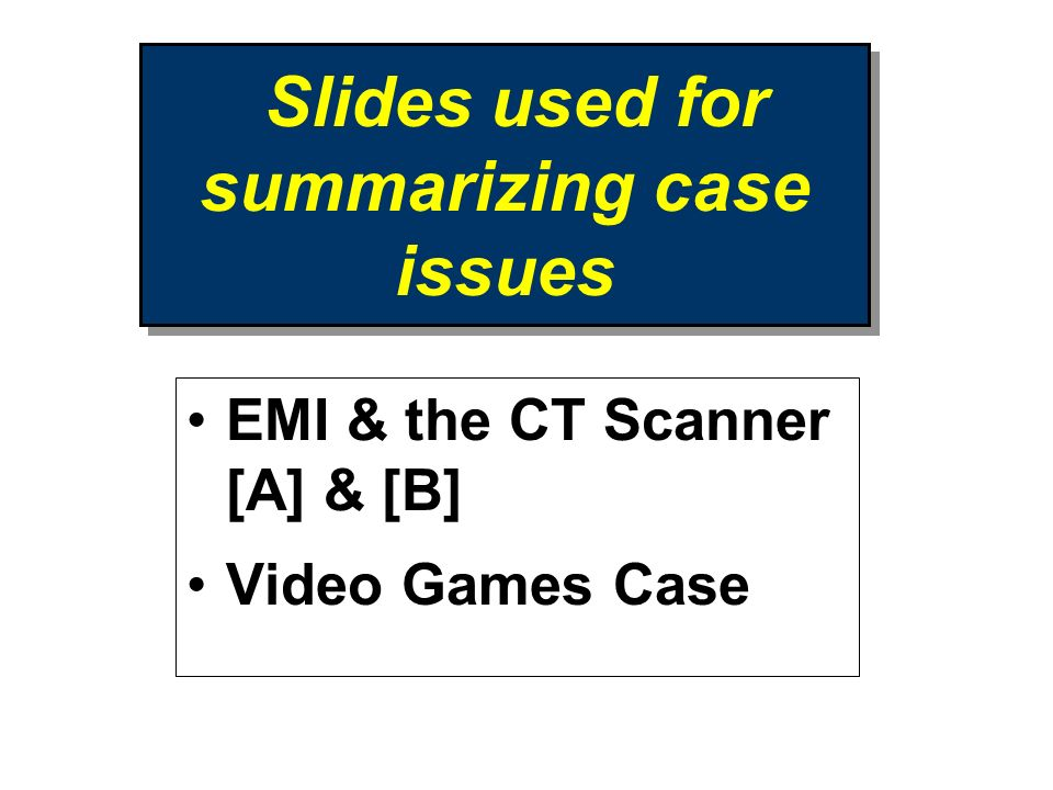 Slides used for summarizing case issues