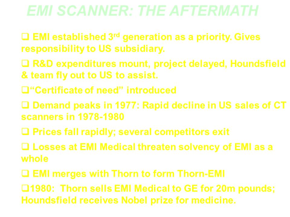 EMI SCANNER: THE AFTERMATH