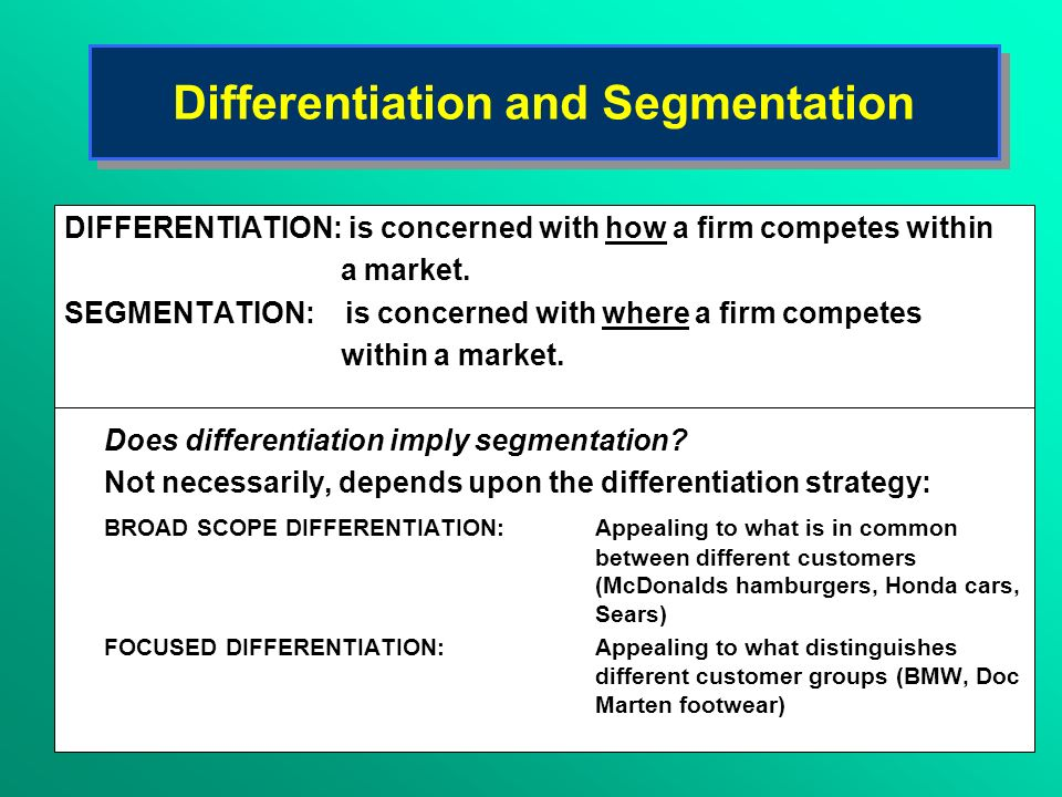 Differentiation and Segmentation