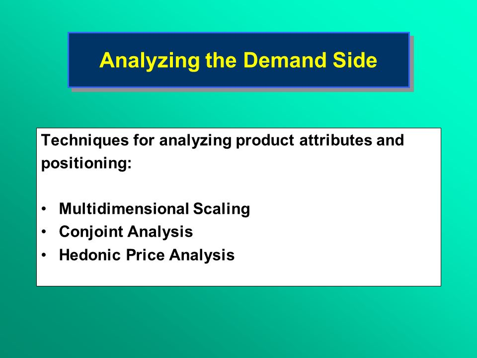 Analyzing the Demand Side