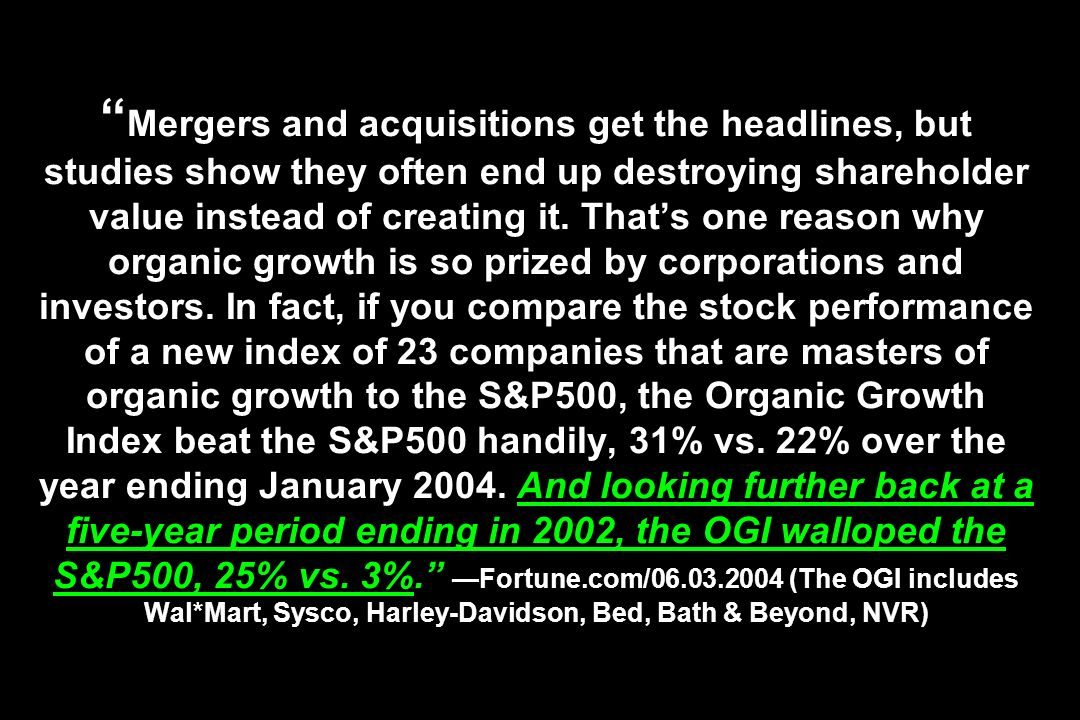 Mergers and acquisitions get the headlines, but studies show they often end up destroying shareholder value instead of creating it.