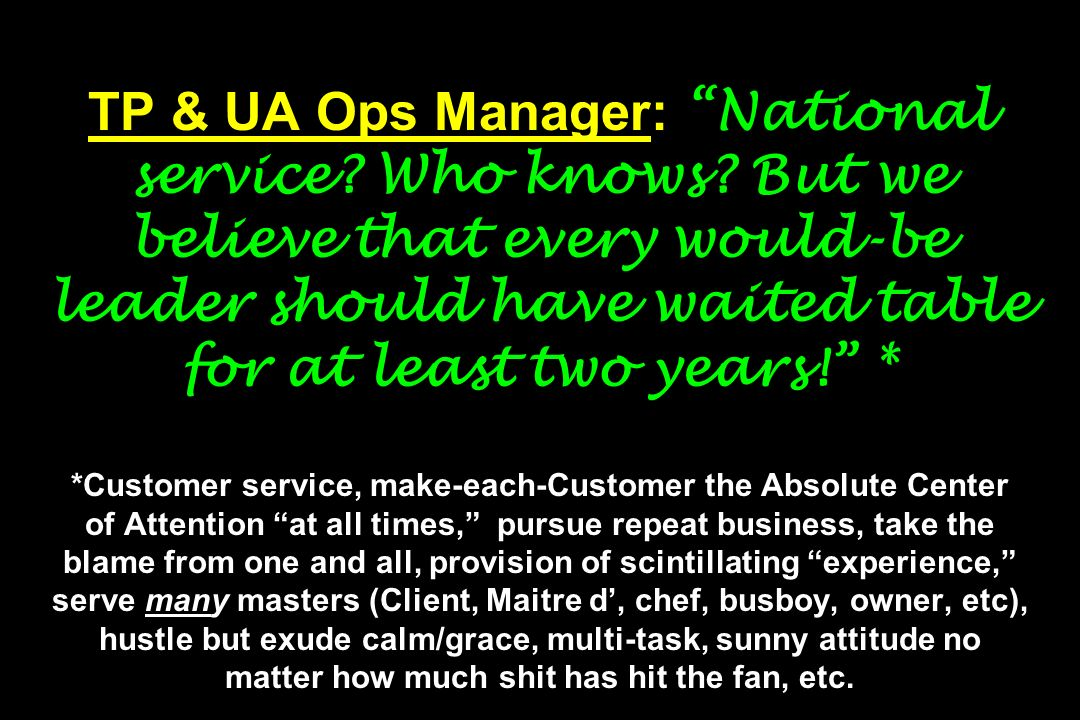 TP & UA Ops Manager: National service. Who knows
