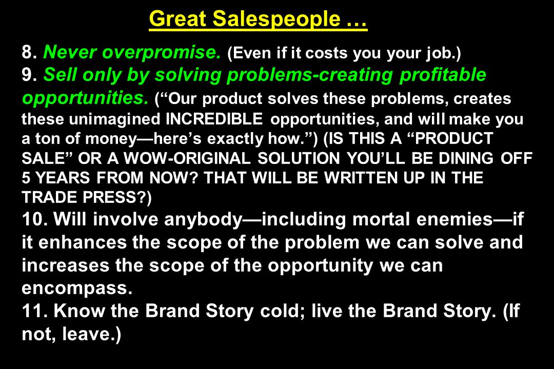 Great Salespeople … 8. Never overpromise