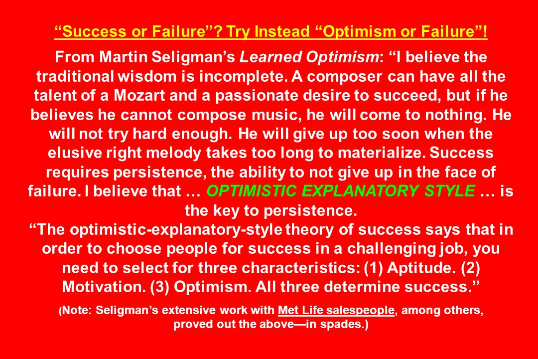 Success or Failure Try Instead Optimism or Failure !