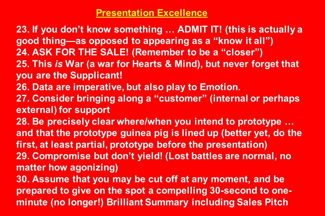 Presentation Excellence 23. If you don't know something … ADMIT IT