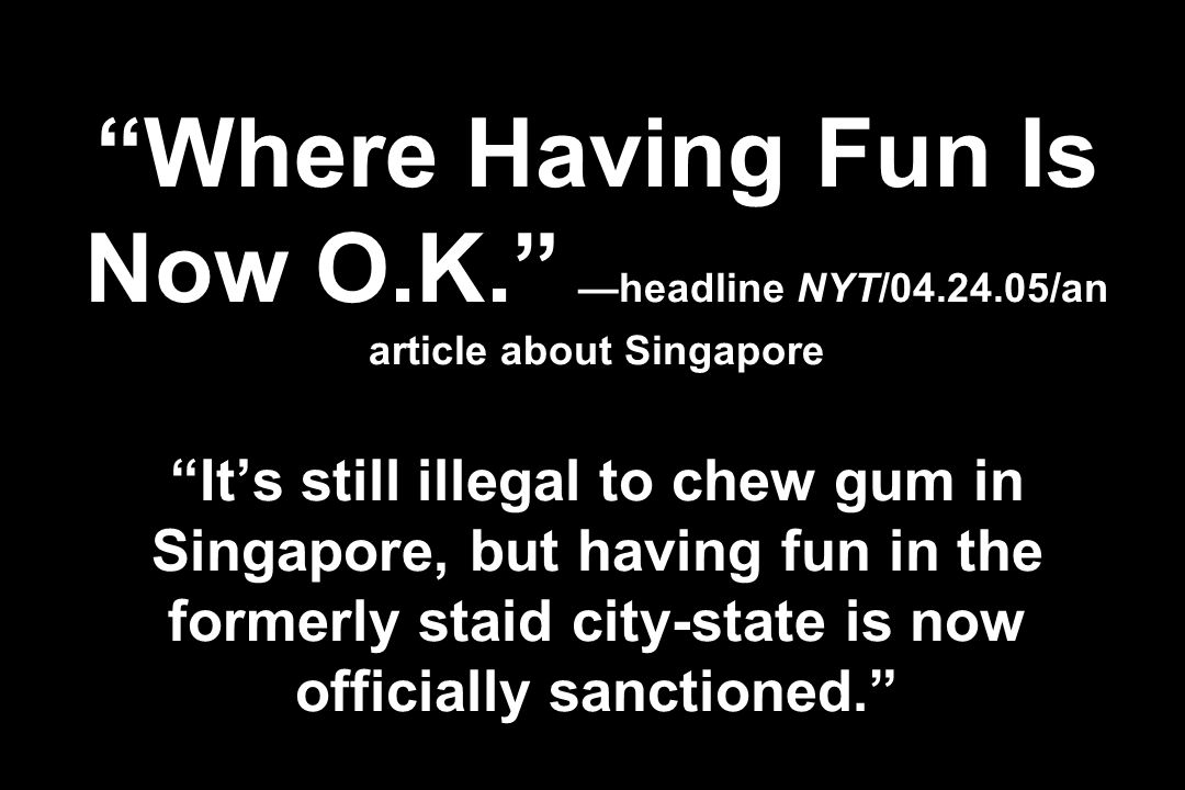 Where Having Fun Is Now O. K. —headline NYT/04. 24