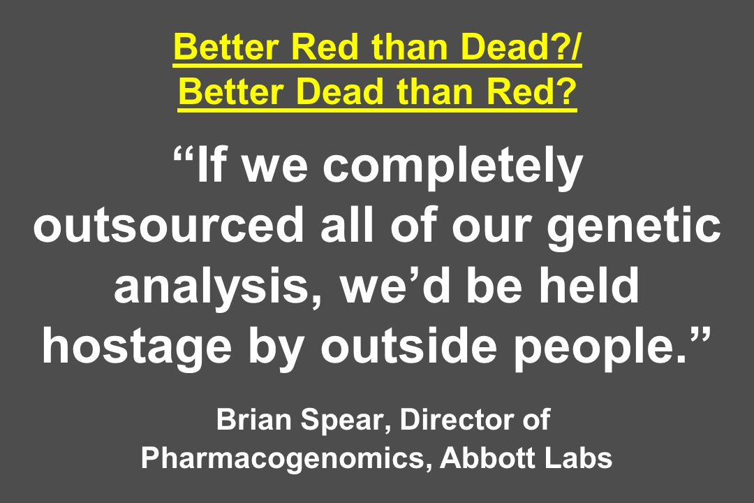 Better Red than Dead. / Better Dead than Red