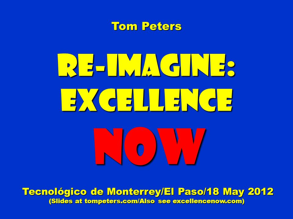Re-Imagine: Excellence NOW
