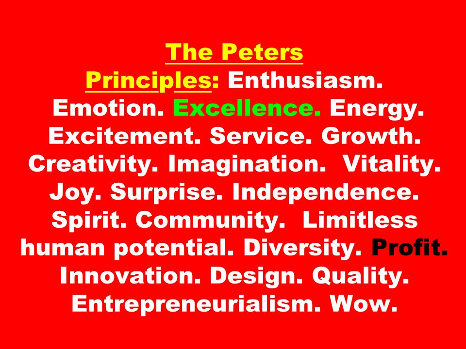 The Peters Principles: Enthusiasm. Emotion. Excellence. Energy