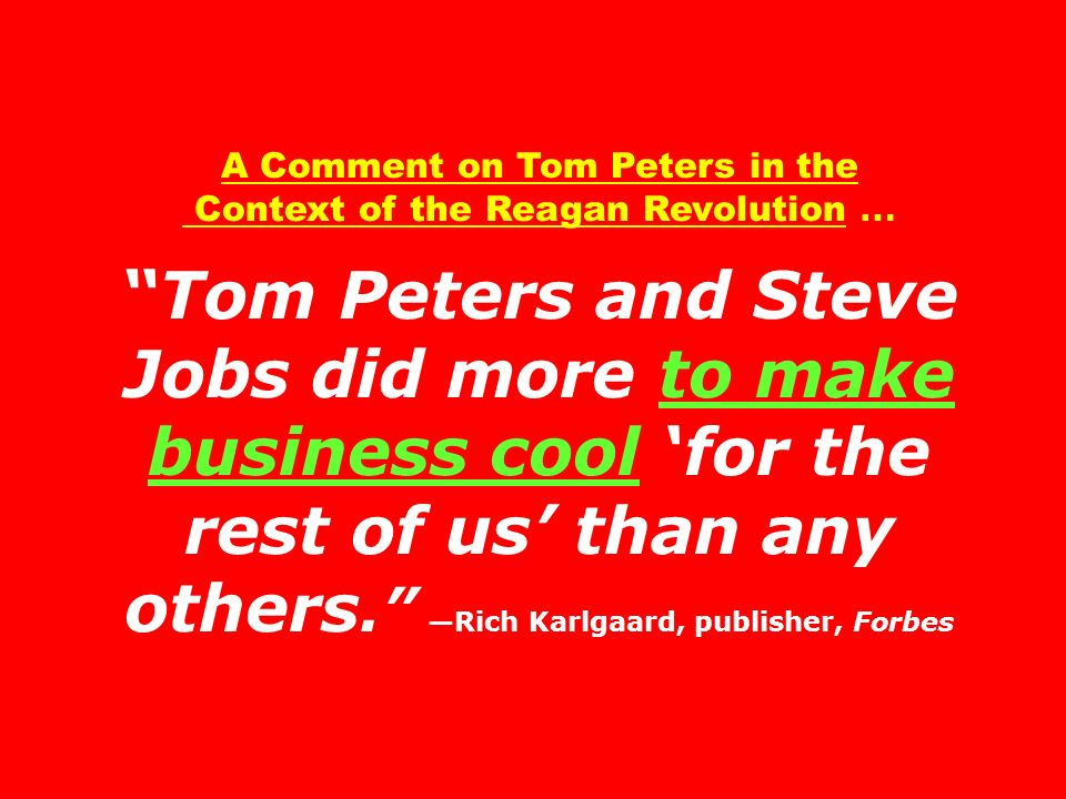 A Comment on Tom Peters in the Context of the Reagan Revolution …