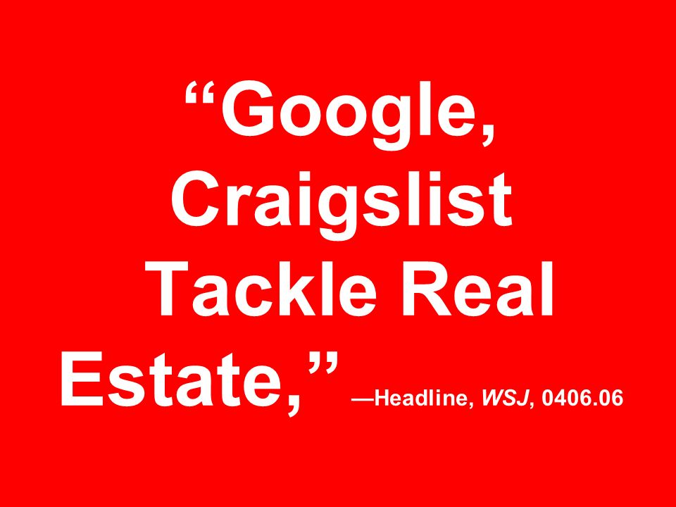 Google, Craigslist Tackle Real Estate, —Headline, WSJ,