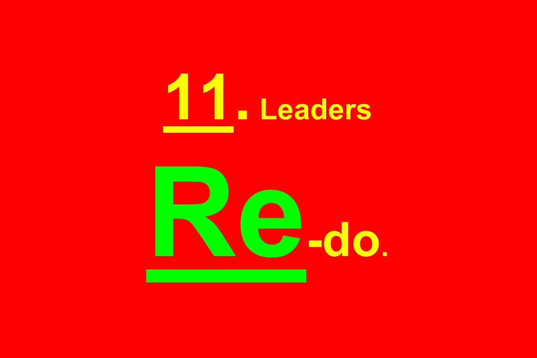 11. Leaders Re-do.