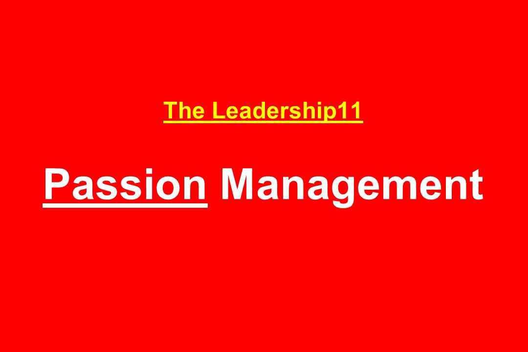 The Leadership11 Passion Management