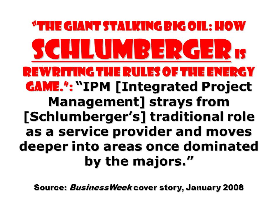 Source: BusinessWeek cover story, January 2008