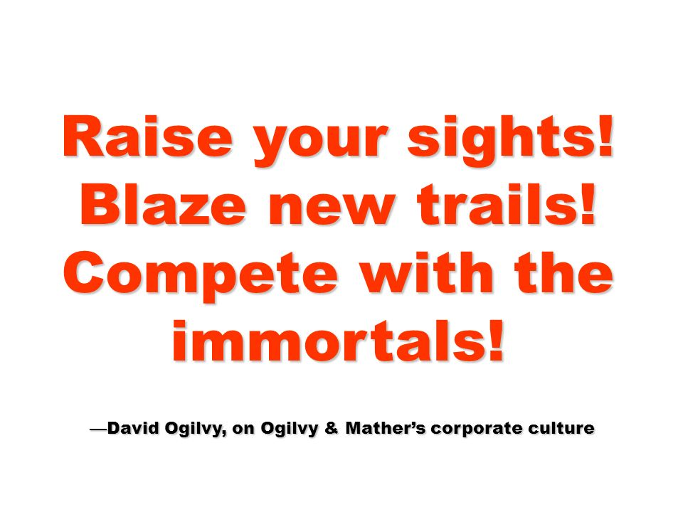 Raise your sights! Blaze new trails! Compete with the immortals!