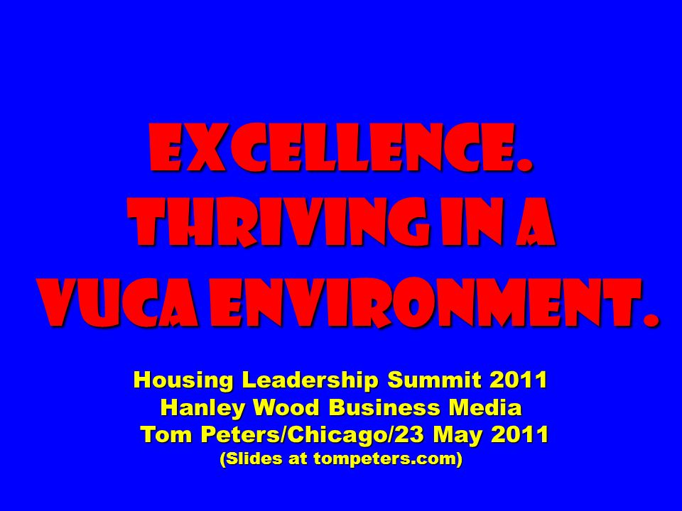 Excellence. Thriving in a VUCA Environment.