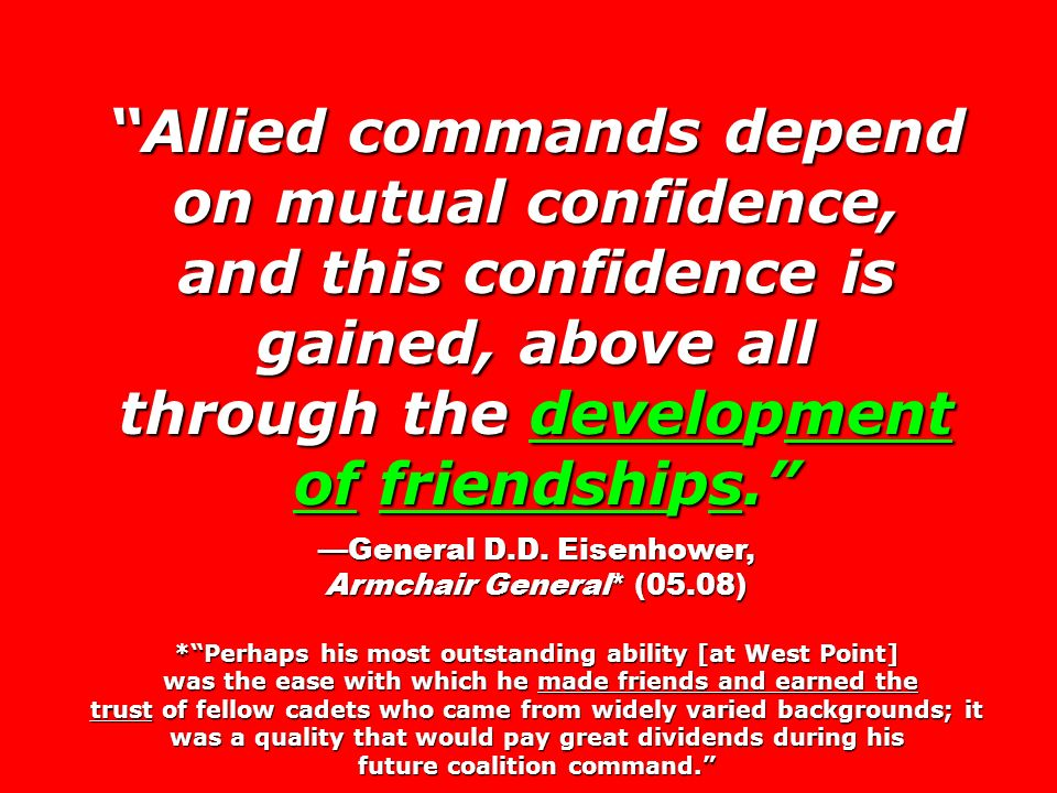 Allied commands depend on mutual confidence, and this confidence is