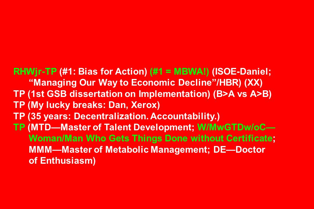 RHWjr-TP (#1: Bias for Action) (#1 = MBWA!) (ISOE-Daniel;