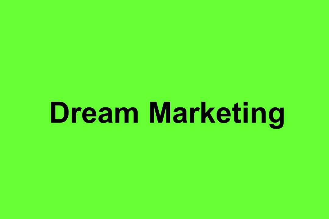 Dream Marketing