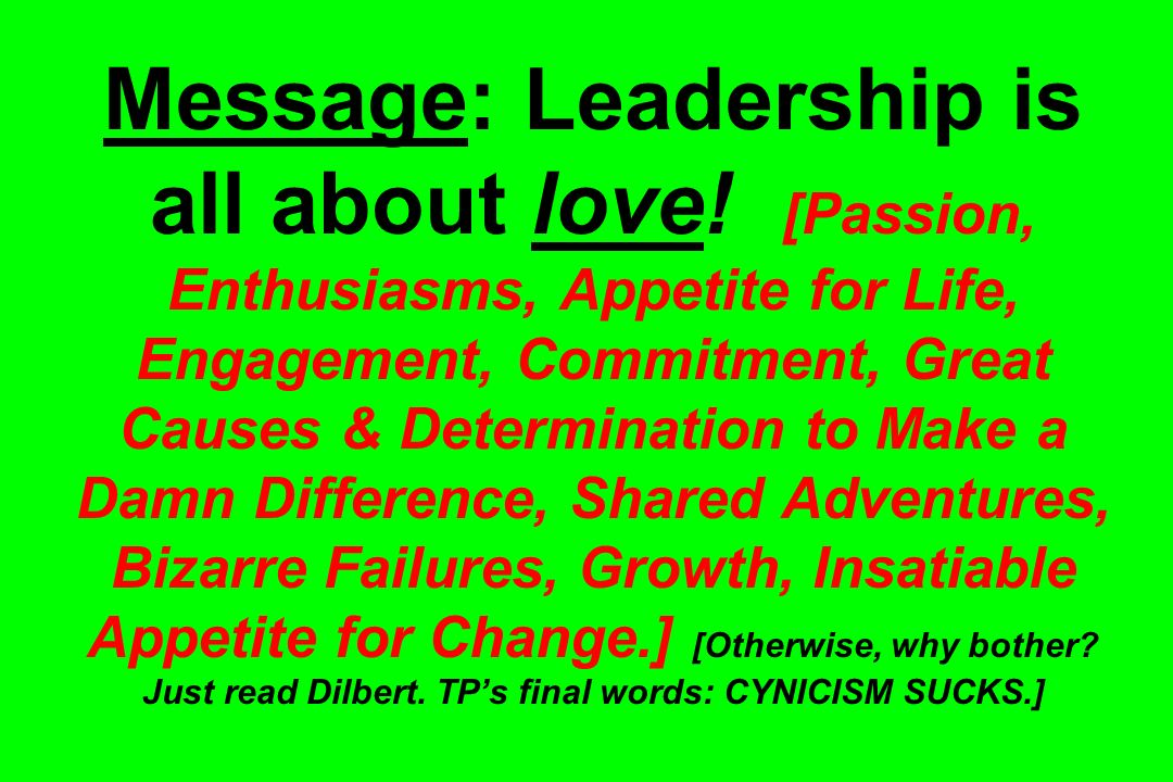 Message: Leadership is all about love