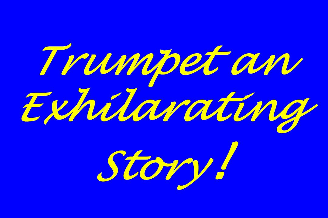 Trumpet an Exhilarating Story!