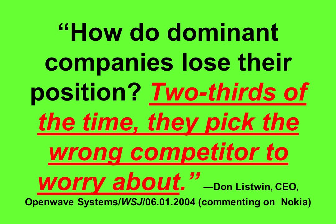 How do dominant companies lose their position
