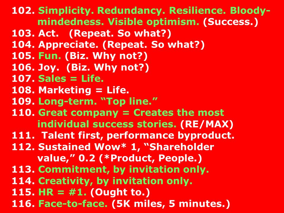 102. Simplicity. Redundancy. Resilience. Bloody-