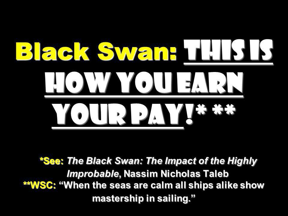 Black Swan: This is how you earn your pay