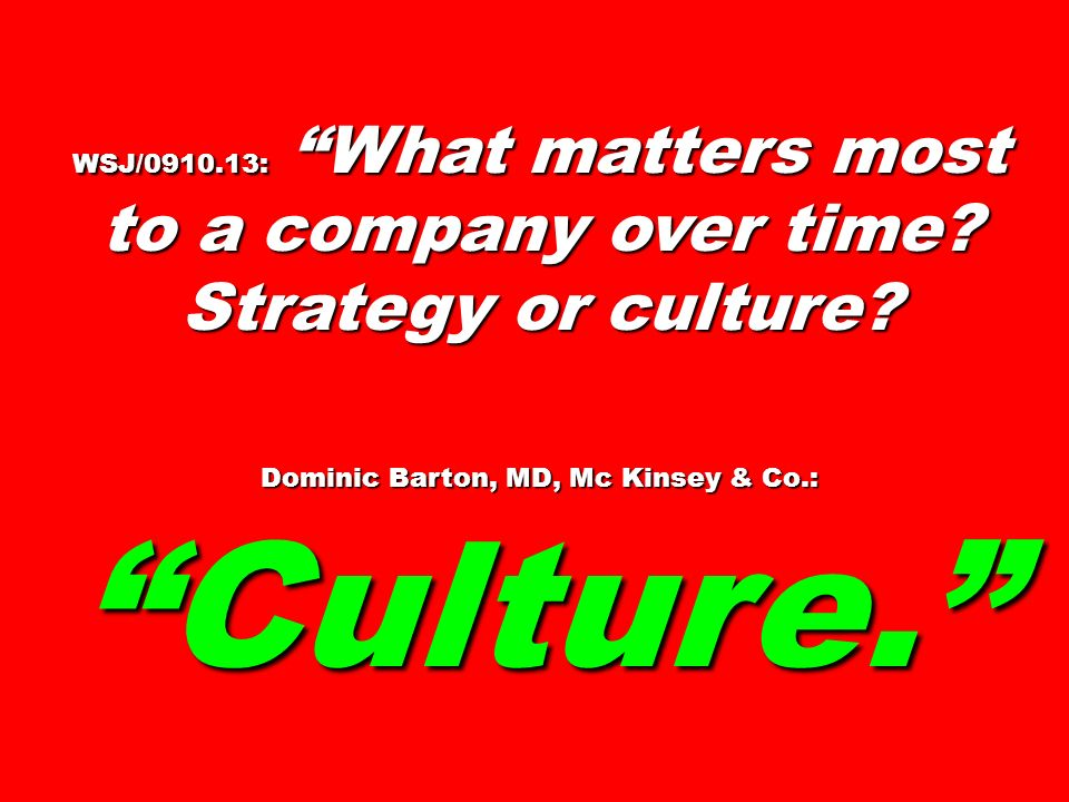 Dominic Barton, MD, Mc Kinsey & Co.: Culture.