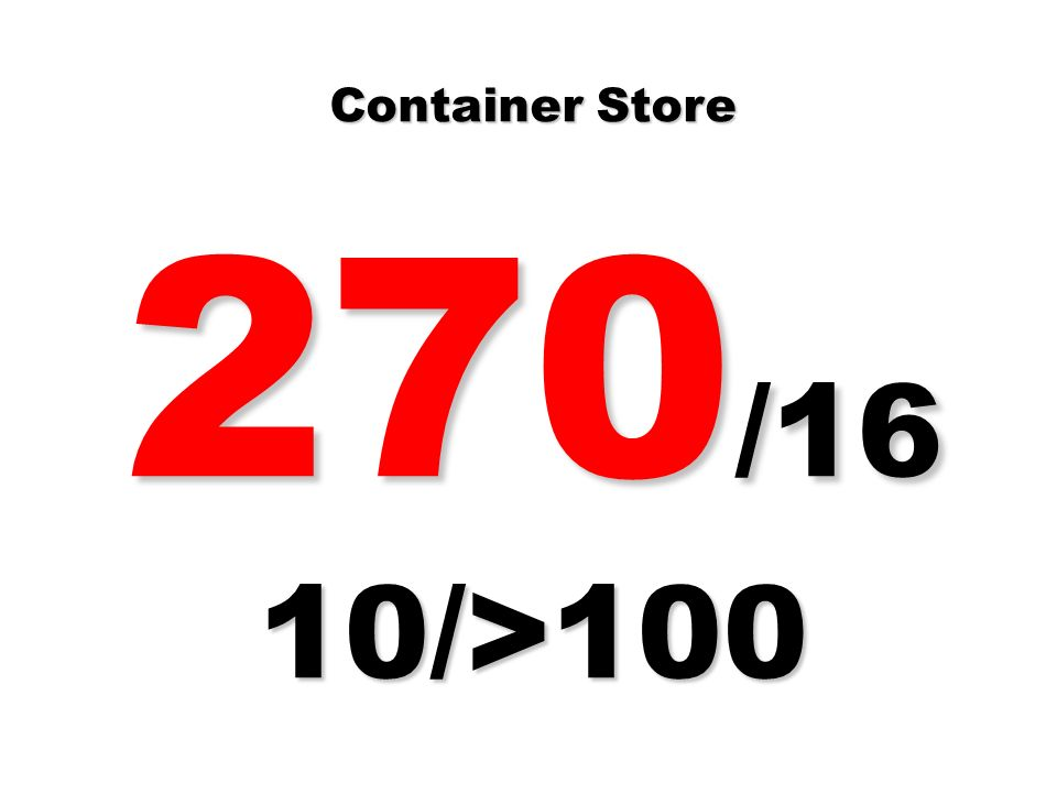 Container Store 270/16 10/>100