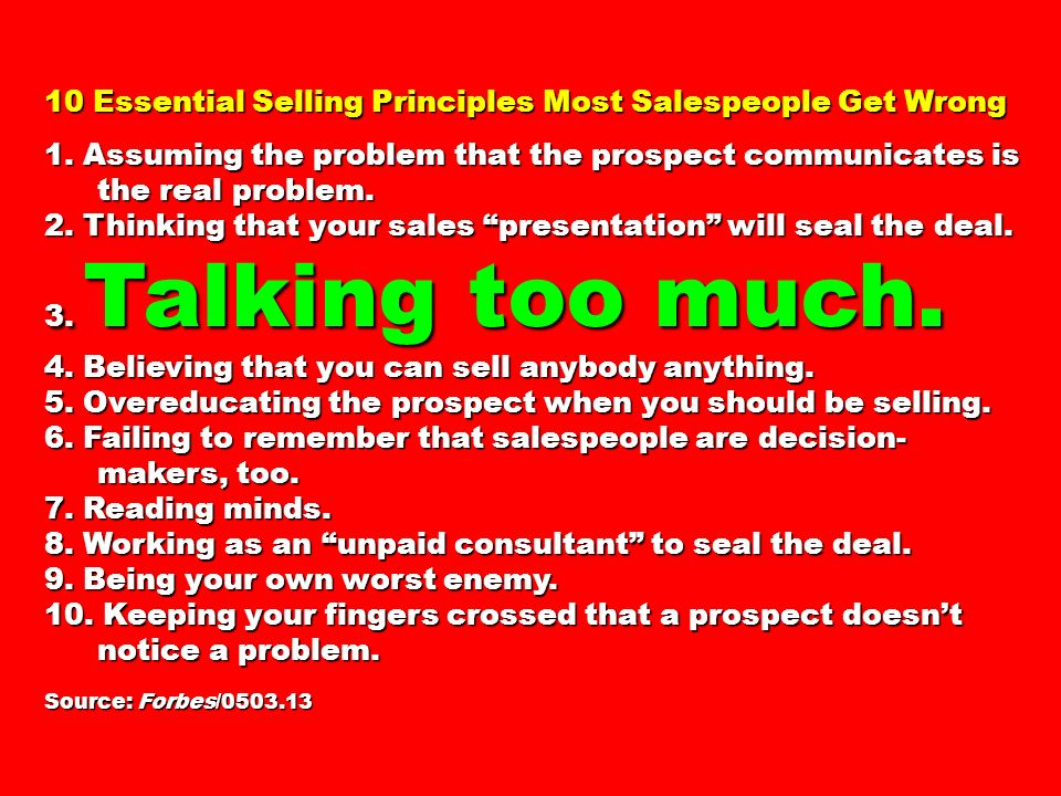 10 Essential Selling Principles Most Salespeople Get Wrong