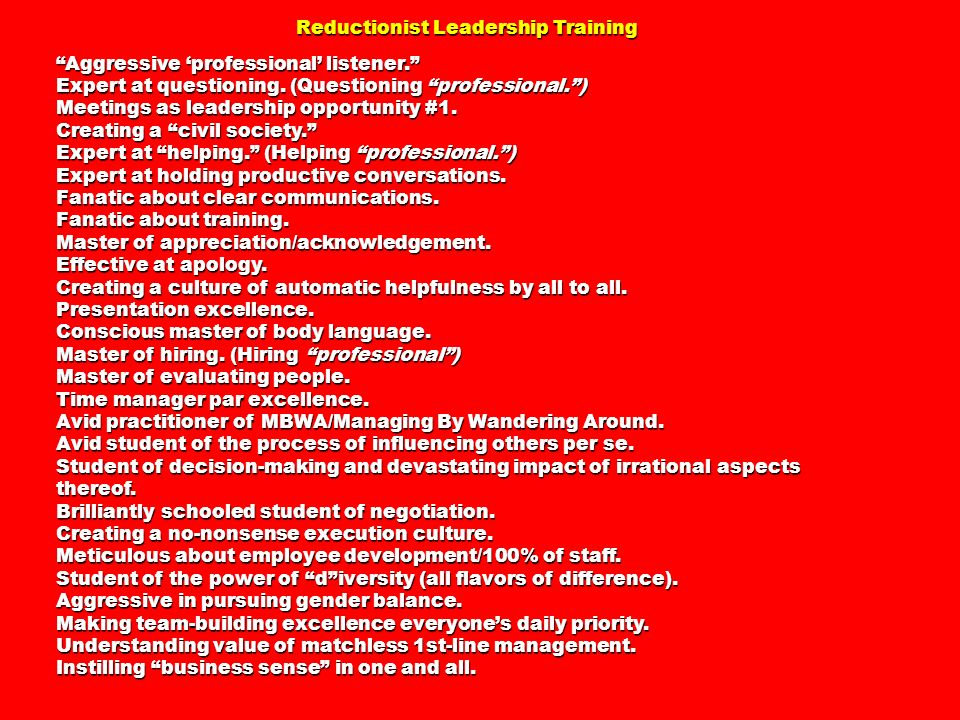Reductionist Leadership Training