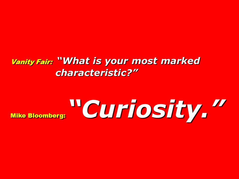 characteristic Vanity Fair: What is your most marked