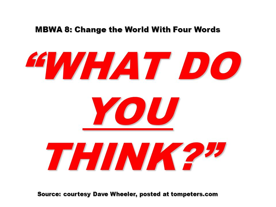 MBWA 8: Change the World With Four Words