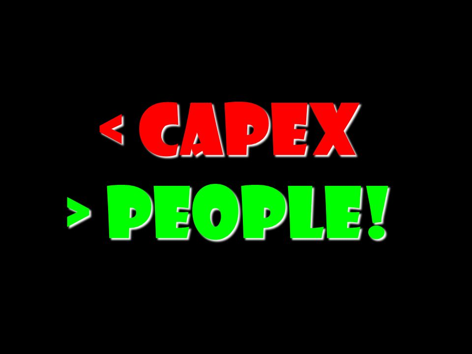 < CAPEX > People! 180