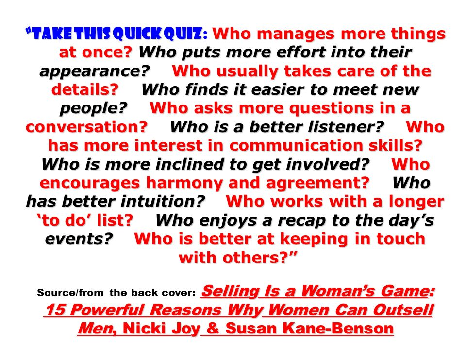 with others Source/from the back cover: Selling Is a Woman's Game: