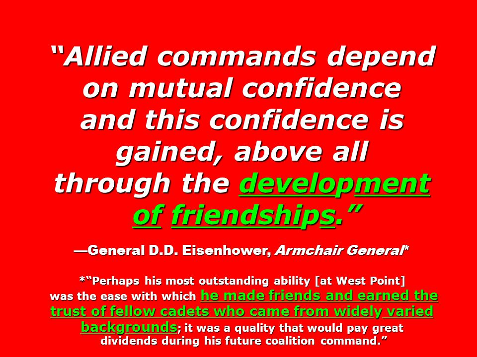 Allied commands depend on mutual confidence and this confidence is