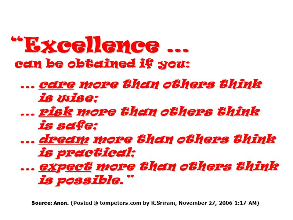 Excellence … can be obtained if you: