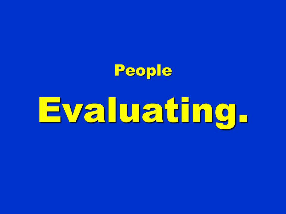 People Evaluating. 114