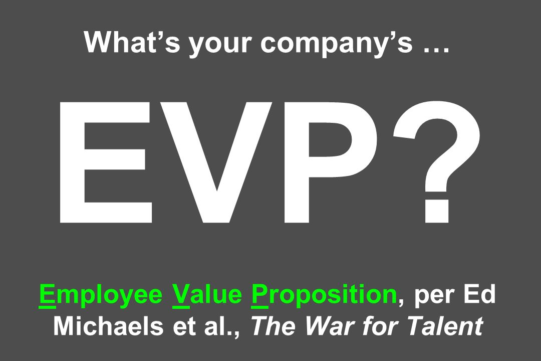 What's your company's … EVP