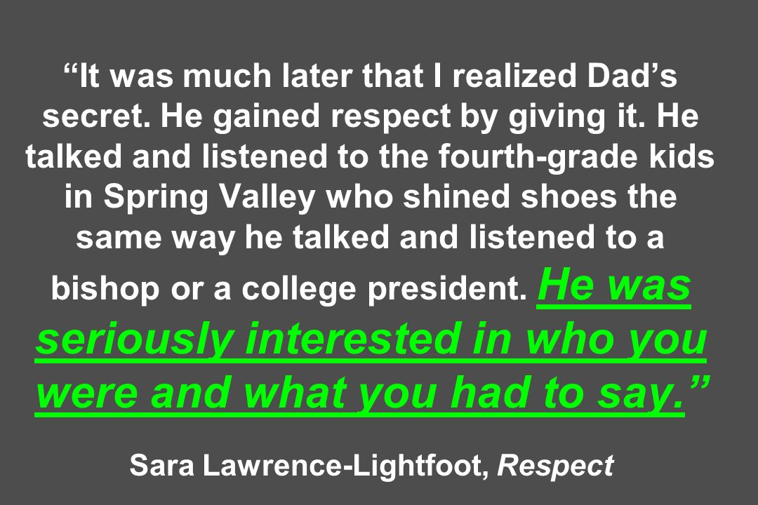 Sara Lawrence-Lightfoot, Respect