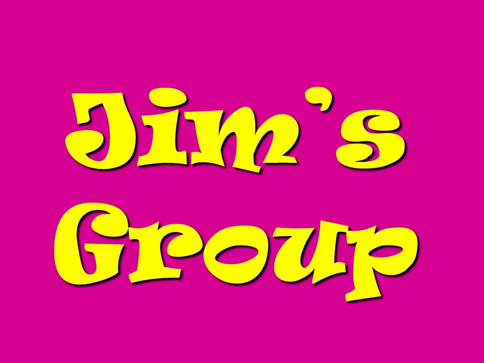 Jim's Group