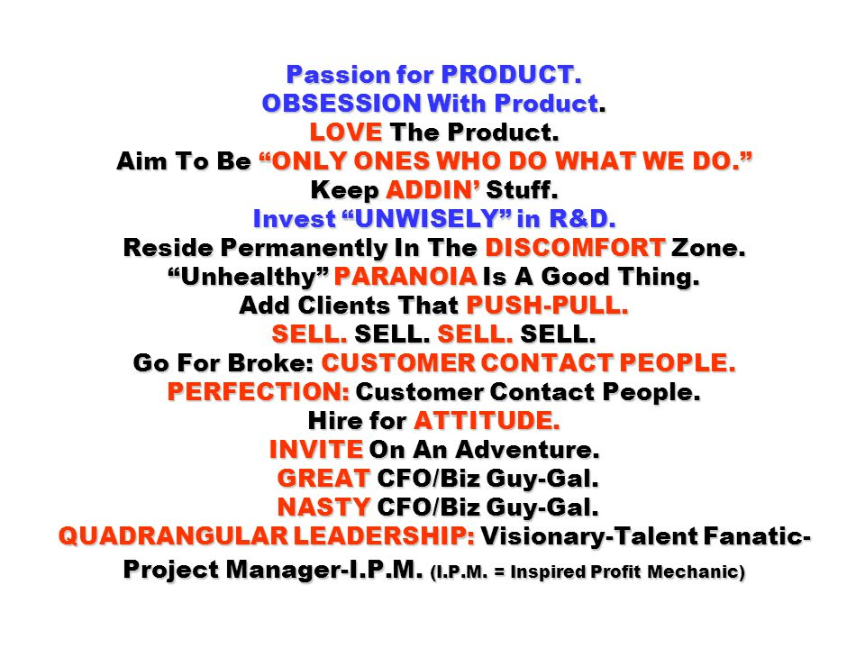 Passion for PRODUCT. OBSESSION With Product. LOVE The Product