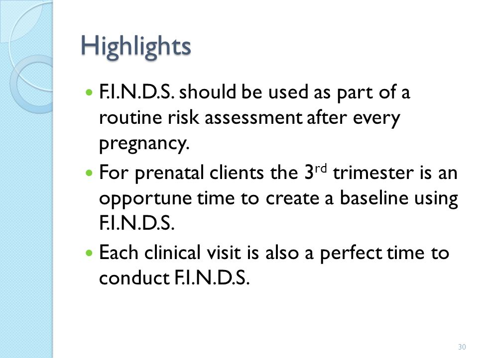 Highlights F.I.N.D.S. should be used as part of a routine risk assessment after every pregnancy.