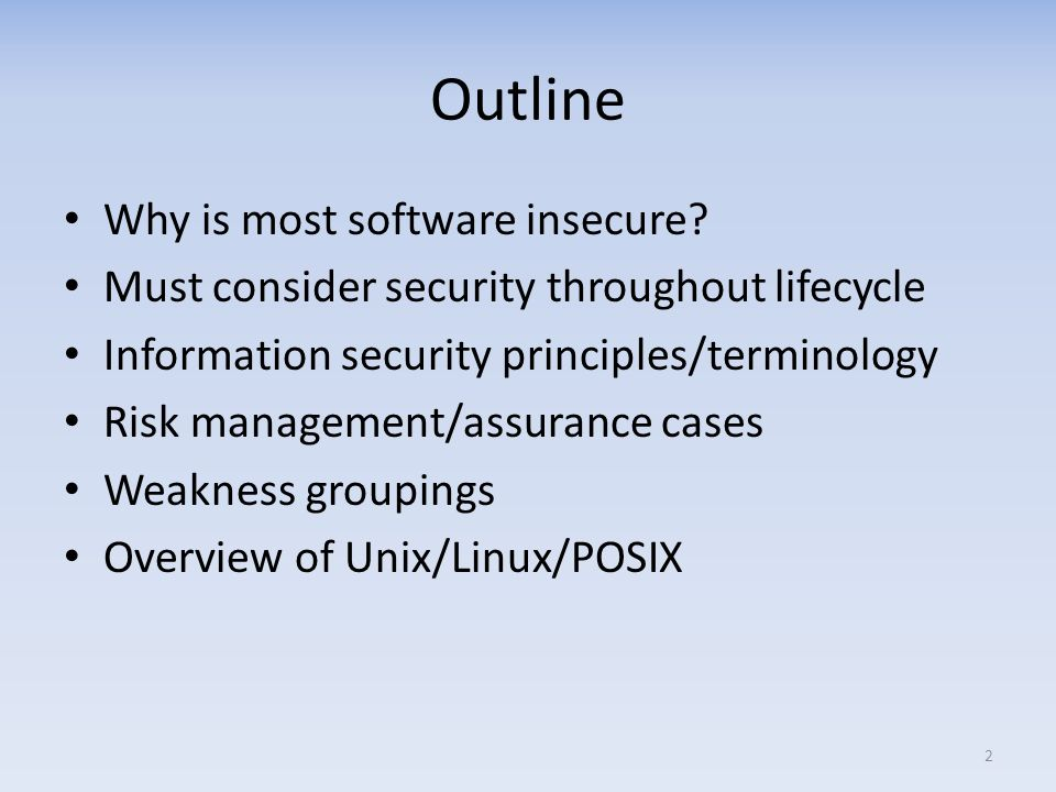 Outline Why is most software insecure