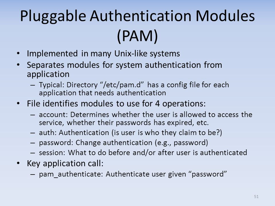 Pluggable Authentication Modules (PAM)