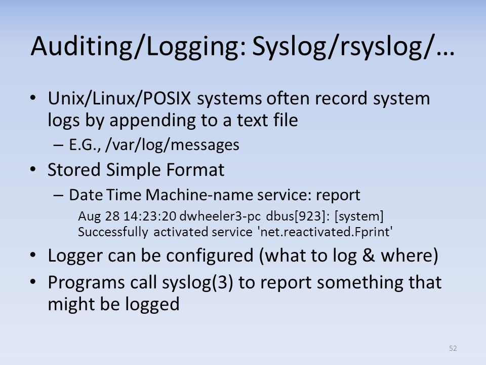 Auditing/Logging: Syslog/rsyslog/…
