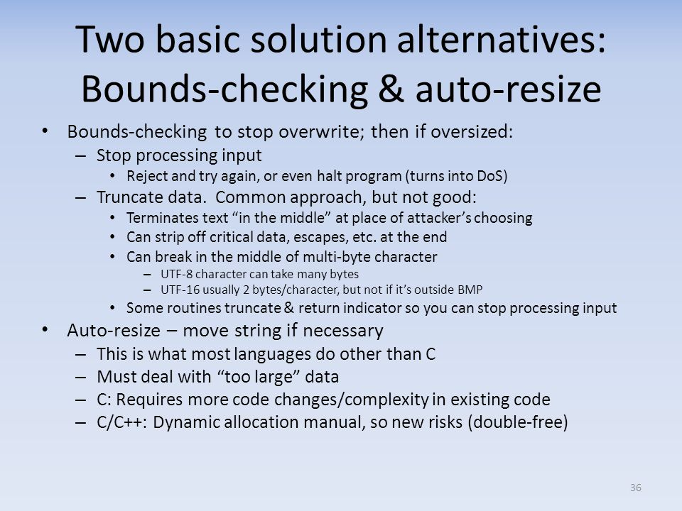 Two basic solution alternatives: Bounds-checking & auto-resize